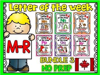 LETTER OF THE WEEK- NO PREP BUNDLE 3- LETTERS M, N, O, P, Q, R