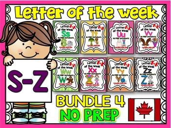 LETTER OF THE WEEK- NO PREP BUNDLE 4- LETTERS S,T,U,V,W,X,Y,Z