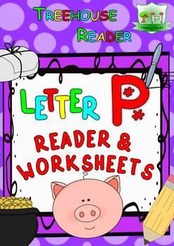 LETTER P - ACTIVITY PACK - Reader, Flashcards, Worksheets