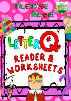 LETTER Q - ACTIVITY PACK - Reader, Flashcards, Worksheets