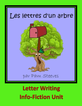 LETTER WRITING INFO-FICTION UNIT WITH EARTH DAY CONTEXT