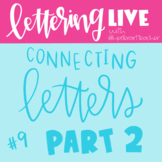 LETTERING LIVE! with Hipster Art Teacher Connecting Letter