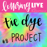 LETTERING LIVE! with Hipster Art Teacher Tie Dye Project!
