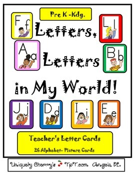 LETTERS, LETTERS, in MY WORLD! - Pre-K - Kindergarten