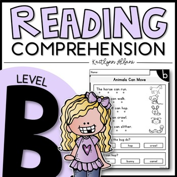 LEVEL B Reading Comprehension Passages - Kindergarten