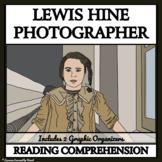 LEWIS HINE: PHOTOGRAPHER - Reading Comprehension