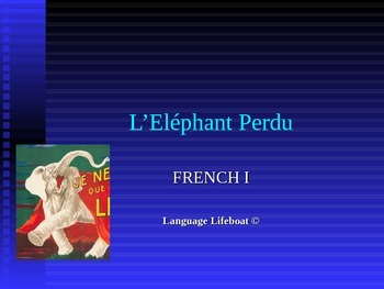 L'Eléphant Perdu--A TPR Mini-Story