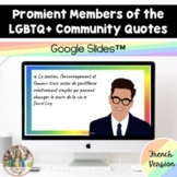 LGBTQ+ Community Members French Quote of the Day: Google Slides™