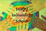 LGBTQ Inclusion Lesson Materials and Lesson Plan