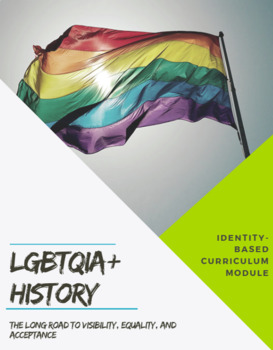 LGBTQIA+ History Curriculum ENTIRE UNIT (Common Core/Social Justice Standards)