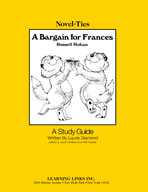 A Bargain for Frances: A Novel-Ties Study Guide