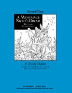 A Midsummer Night's Dream: A Novel-Ties Study Guide