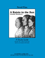 A Raisin in the Sun: A Novel-Ties Study Guide