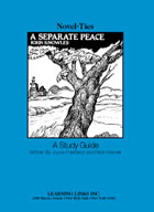 A Separate Peace:  A Novel-Ties Study Guide