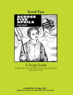 Across Five Aprils: A Novel-Ties Study Guide
