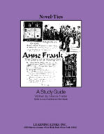 Anne Frank/The Diary of a Young Girl: A Novel-Ties Study Guide (Enhanced eBook)