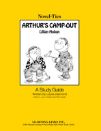 Arthur's Camp-Out: A Novel-Ties Study Guide