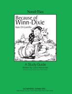 Because of Winn-Dixie: A Novel-Ties Study Guide (Enhanced eBook)