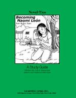 Becoming Naomi Leon: A Novel-Ties Study Guide (Enhanced eBook)