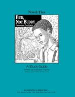 Bud, Not Buddy: A Novel-Ties Study Guide