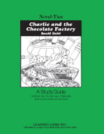 Charlie and the Chocolate Factory: A Novel-Ties Study Guide