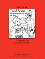Cool Zone with the Pain and the Great One: A Novel-Ties Study Guide