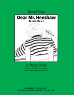 Dear Mr. Henshaw: A Novel-Ties Study Guide