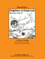 Dolphins at Daybreak: A Novel-Ties Study Guide (Enhanced eBook)