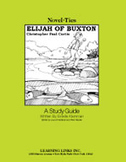 Elijah of Buxton: A Novel-Ties Study Guide