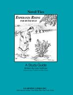 Esperanza Rising: A Novel-Ties Study Guide (Enhanced eBook)