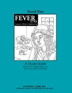 Fever 1793: A Novel-Ties Study Guide (Enhanced eBook)