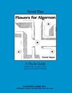 Flowers for Algernon: A Novel-Ties Study Guide