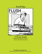 Flush: A Novel-Ties Study Guide (Enhanced eBook)