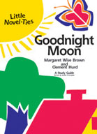 Goodnight Moon: A Little Novel-Ties Study Guide