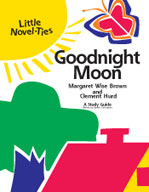 Goodnight Moon: A Little Novel-Ties Study Guide (Enhanced eBook)