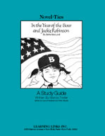 In the Year of the Boar and Jackie Robinson: A Novel-Ties Study Guide