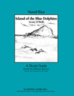 Island of the Blue Dolphins: A Novel-Ties Study Guide