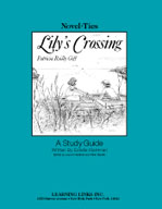 Lily's Crossing: A Novel-Ties Study Guide (Enhanced eBook)