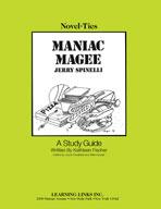 Maniac Magee: A Novel-Ties Study Guide