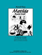 Matilda: A Novel-Ties Study Guide