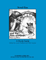 Mrs. Frisby and the Rats of NIMH: A Novel-Ties Study Guide