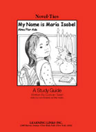 My Name is Maria Isabel: A Novel-Ties Study Guide
