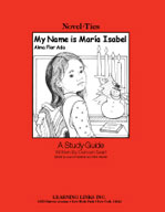 My Name is Maria Isabel: A Novel-Ties Study Guide (Enhanced eBook)