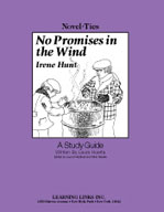 No Promises in the Wind: A Novel-Ties Study Guide