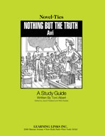 Nothing But the Truth: A Novel-Ties Study Guide (Enhanced eBook)