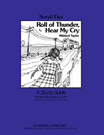 Roll of Thunder, Hear My Cry: A Novel-Ties Study Guide