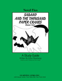 Sadako and the Thousand Paper Cranes: A Novel-Ties Study Guide