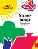 Stone Soup: A Little Novel-Ties Study Guide