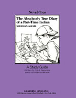 The Absolutely True Diary of a Part-Time Indian: A Novel-Ties Study Guide (Enhanced eBook)
