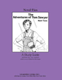 The Adventures of Tom Sawyer: A Novel-Ties Study Guide